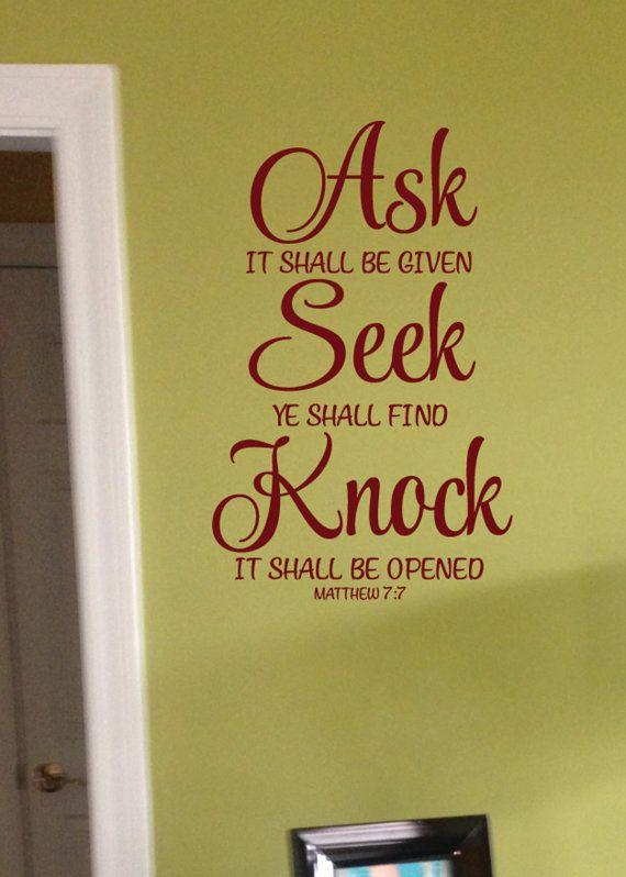 Matthew 7:7 Ask Seek Knock Wall Decal Bible Verse by WildEyesSigns ...