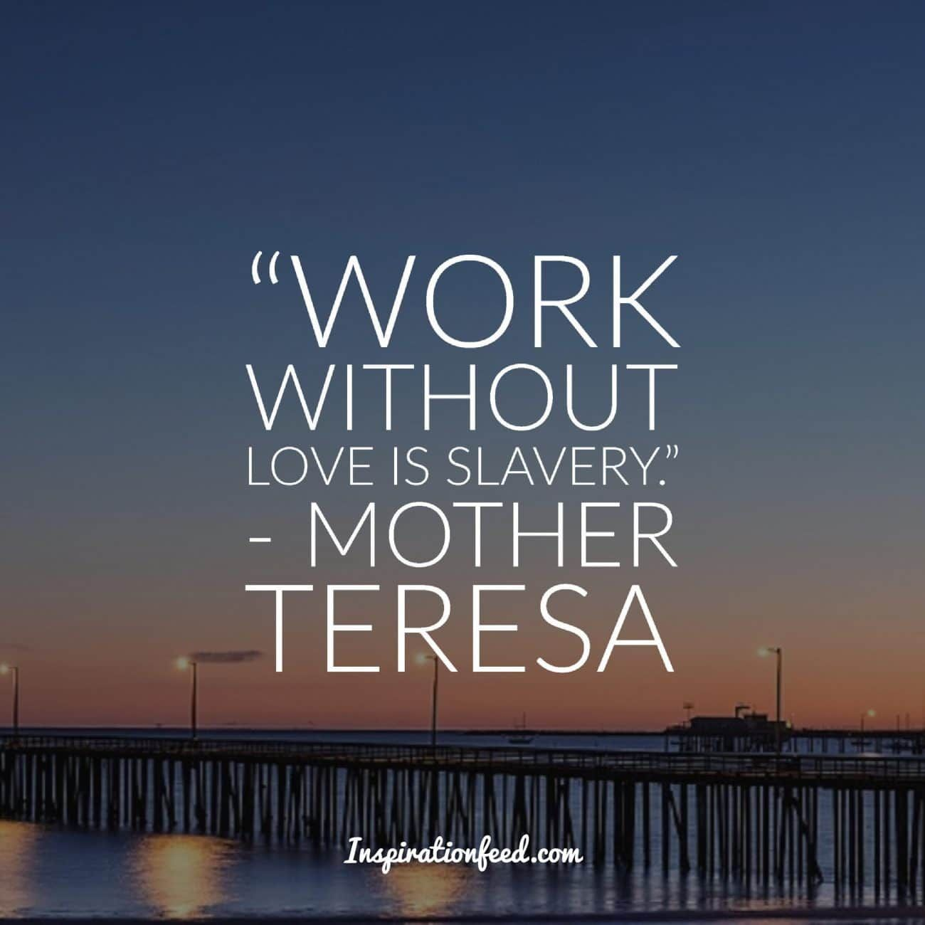 Mother Teresa Quotes Life 30 Mother Teresa Quotes On Service Life And Love  Mother Teresa