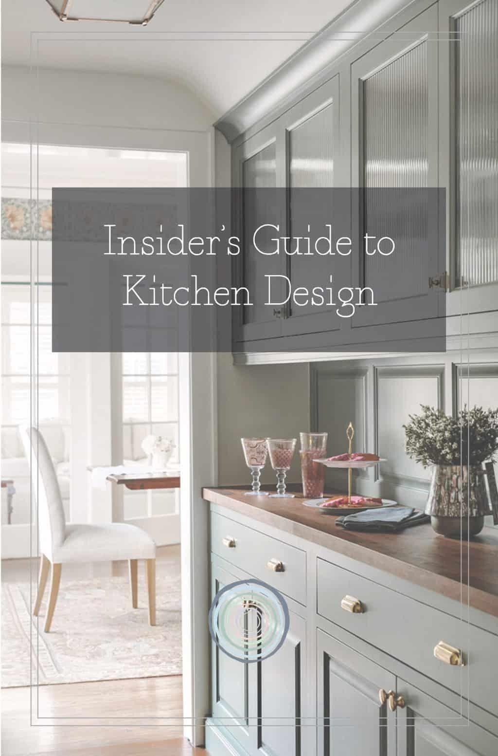 Insider S Guide To Kitchen Design In 2020 Kitchen Design Kitchen Remodel Kitchen