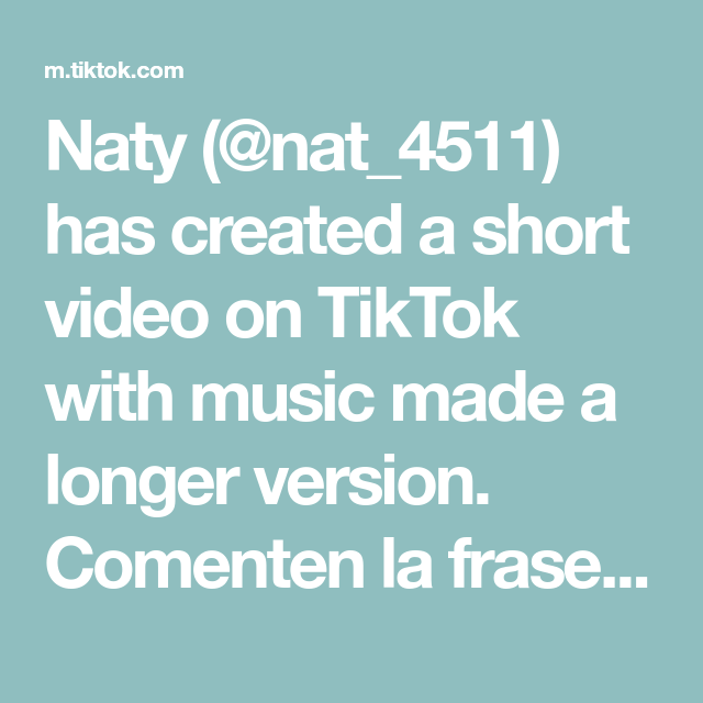 Naty Nat 4511 Has Created A Short Video On Tiktok With Music Made A Longer Version Comenten La Frase Que Le Salio Puertorico E Music Texts How To Make