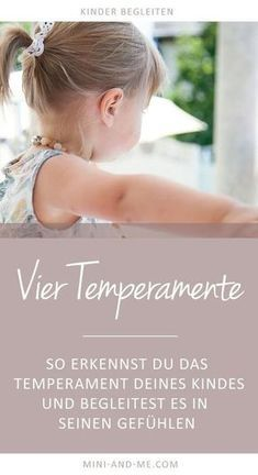 Die 4 Temperamente: Wie wir die Temperamente unserer Kinder erkennen und verstehen lernen (mit Duft-Achtsamkeitsübung) #parenting