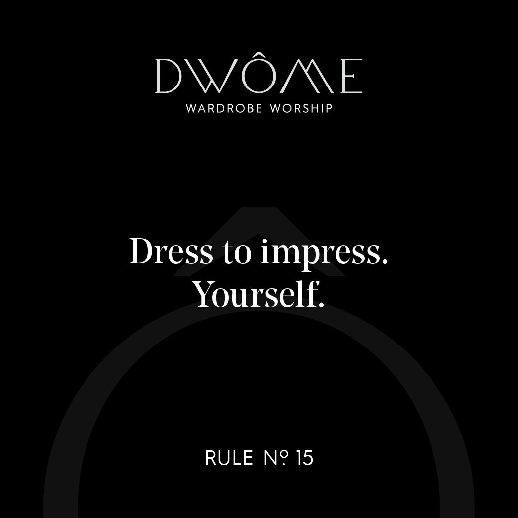 2f9ea9a1d9 Wardrobe Worship  Dress to impress. Yourself.