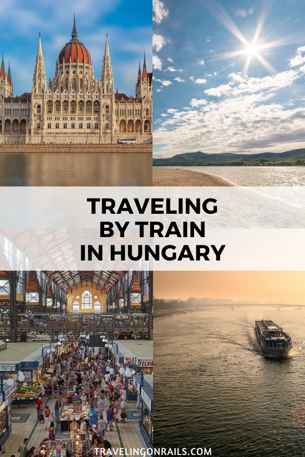 Traveling Through Hungary By Train In 2020