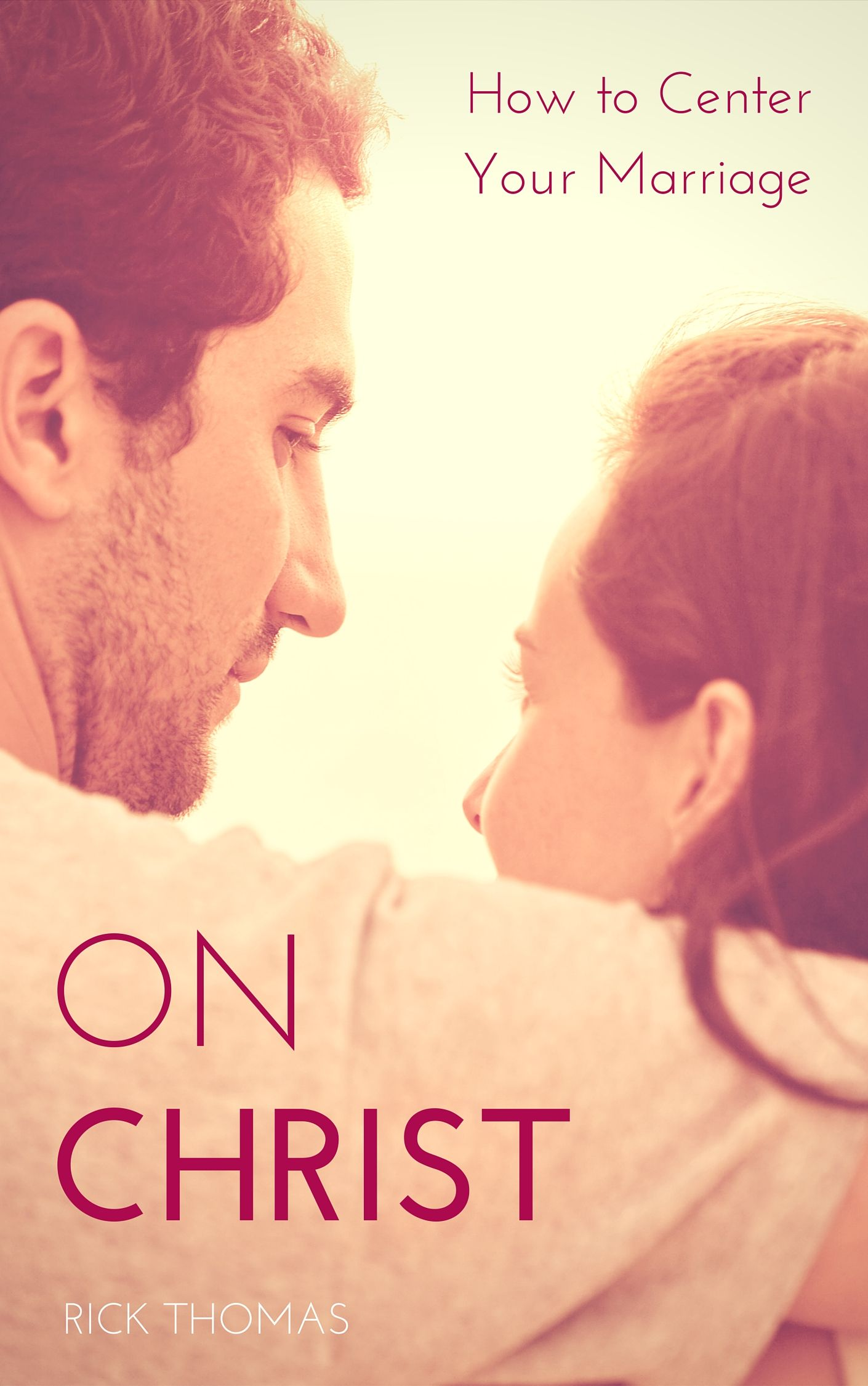 Centering Your Marriage On Christ