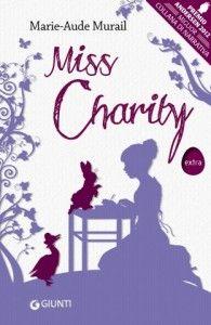 Miss Charity – Marie-Aude Murail | Diario di Pensieri Persi