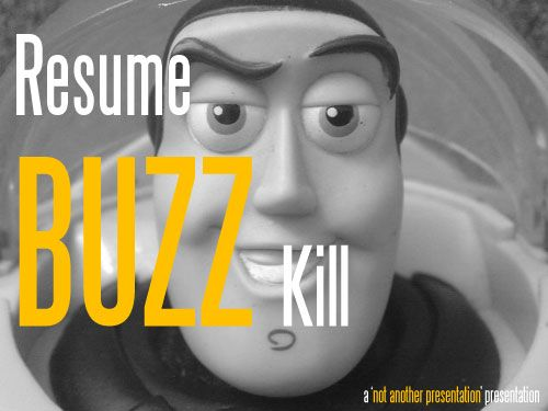 Resume buzzwords that kill Avoid these when crafting your resume - buzzwords for resumes