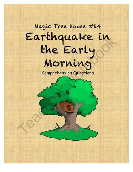 Magic Tree house Earthquake in the Early Morning Comprehension Questions from Eliza D's shop on ...