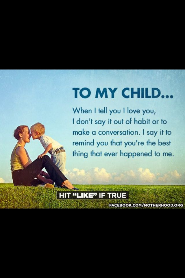 My Son I Love My Son Son Quotes Love My Kids