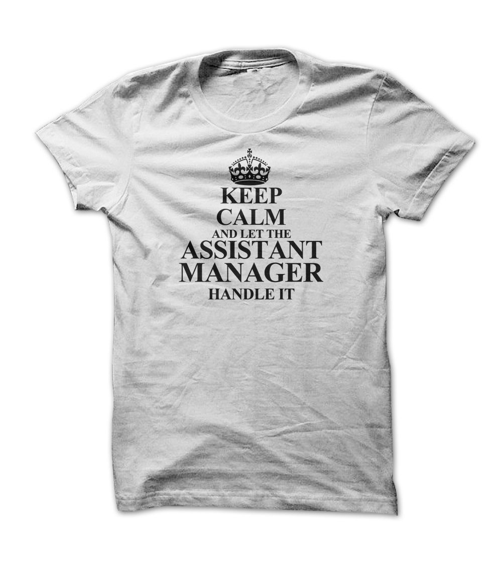 Nice T-shirts  ASSISTANT MANAGER  . (ManInBlue)  Design Description: Are you an ASSISTANT MANAGER ? Then this t-shirt is definitely for you!  If you do not utterly love this design, you'll SEARCH your favourite one by means of using search bar on the h... -  #administrators - http://maninbluesweatshirt.com/automotive/best-sales-assistant-manager-maninblue-2.html