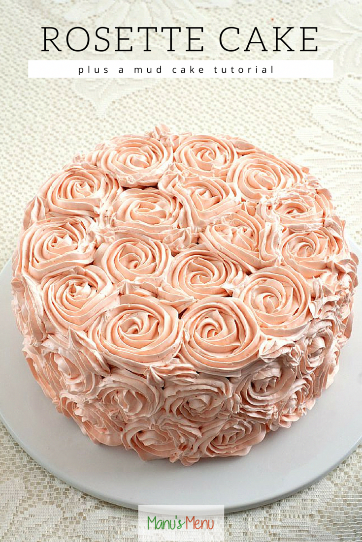 How to make a beautiful #Rosette #Cake and a #chocolate mud cake #tutorial. #rosettecake
