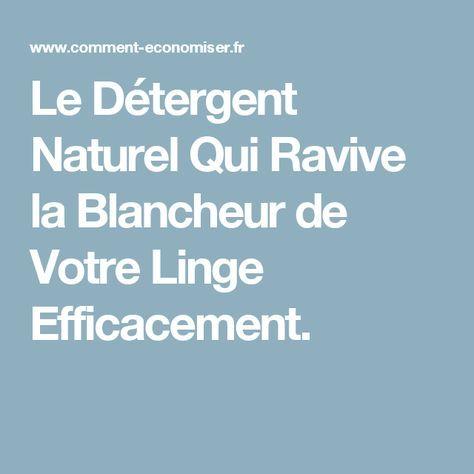 Détergent Naturel Qui Ravive la Blancheur de Votre Linge Efficacement