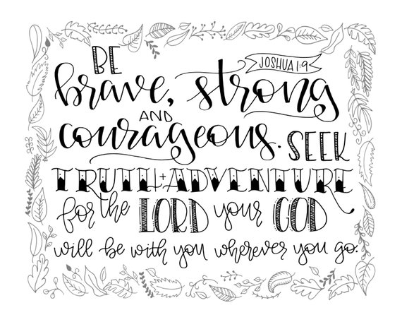 Joshua 1 9 Be Brave Strong Courageous Scripture Download