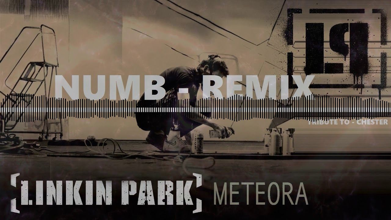 LINKIN PARK | NUMB | REMIX | LINKIN PARK - NUMB - REMIX | Linkin