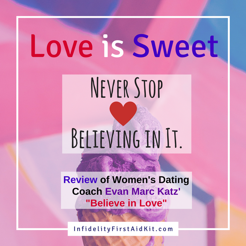 Evan Marc Katz Believe In Love