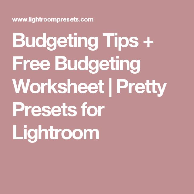 budgeting tips free budgeting worksheet budgeting worksheets