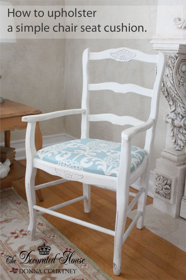 Diy Tutorial How To Reupholster A Simple Chair Seat Cushion From The Decorated House Blog Waverly Fabric