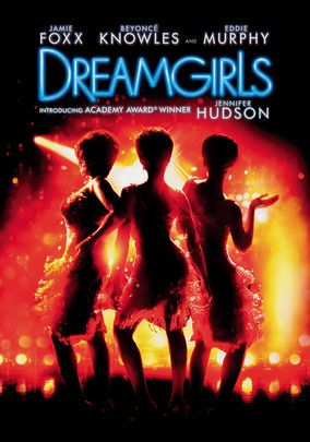 Dreamgirls ****