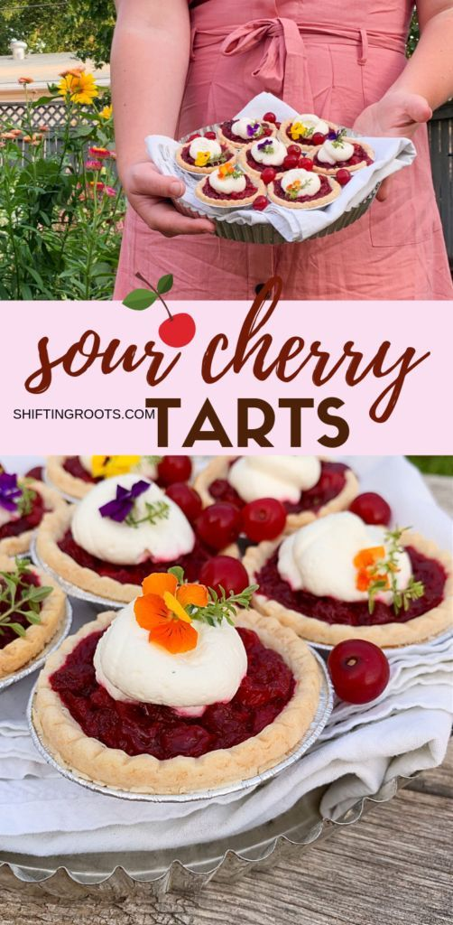 Easy Sour Cherry Tarts I'm so excited I found this easy sour cherry tart recipe.  The edible flowers only make it look hard.  Frozen pie shells keep it a simple dessert.