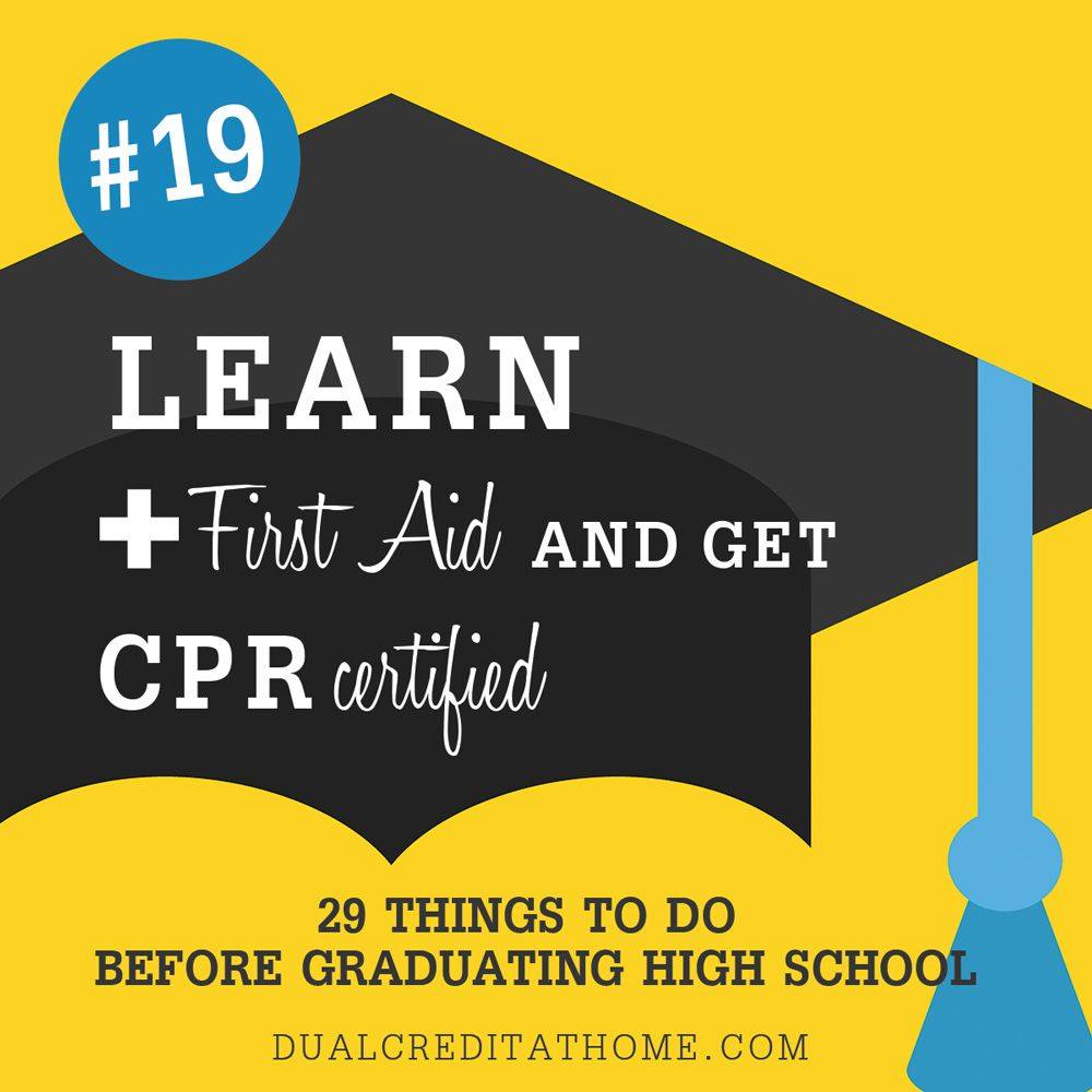 29 things to do before graduating high school high school 29 things to do before graduating high school 19 learn first aid and xflitez Choice Image