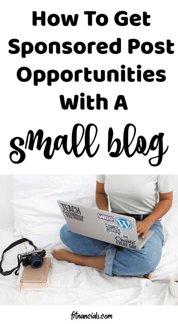 How To Get Sponsored Post Opportunities With A Small Blog via @fitnancials#sponsoredpostsCrazyMoneyMom.com