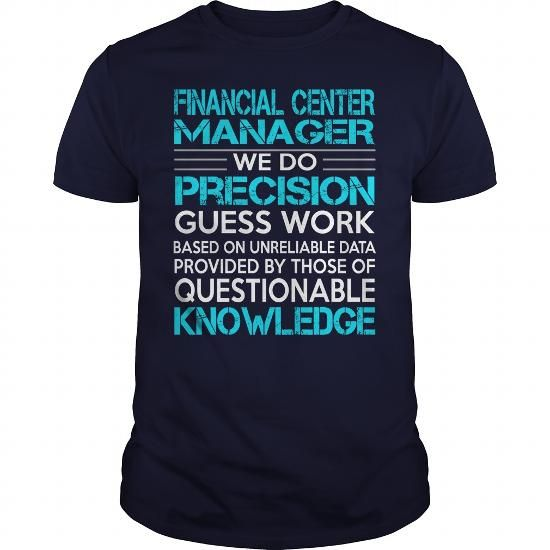 Awesome Tee For Financial Center Manager T Shirts, Hoodies. Check price ==► https://www.sunfrog.com/LifeStyle/Awesome-Tee-For-Financial-Center-Manager-117201497-Navy-Blue-Guys.html?41382 $22.99