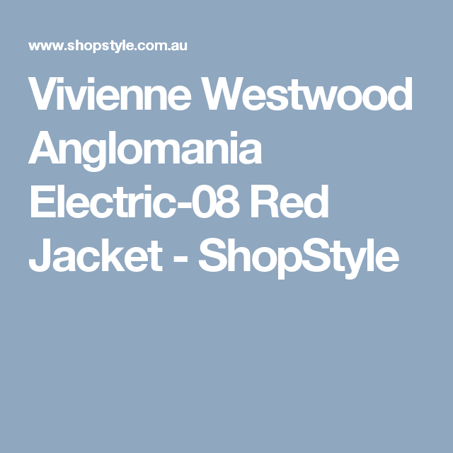 Vivienne Westwood Anglomania Electric-08 Red Jacket - ShopStyle