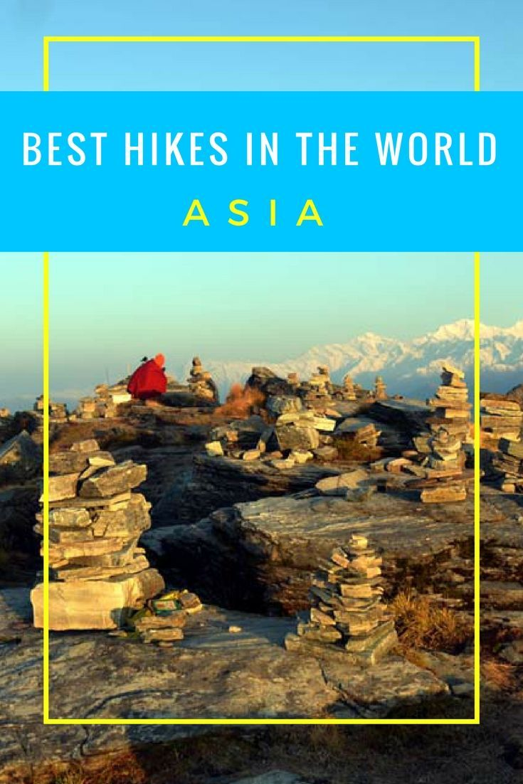 Best Hikes in the World: Asia