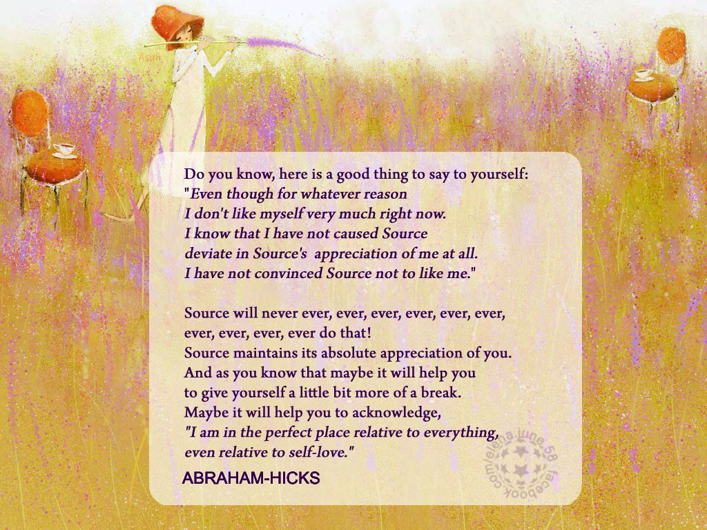 ABRAHAM-HICKS - ''Do you know, here is a good thing to say