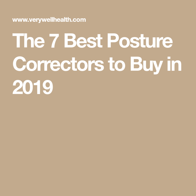 17dd95e5dc4 The 7 Best Posture Correctors to Buy in 2019 Good Posture