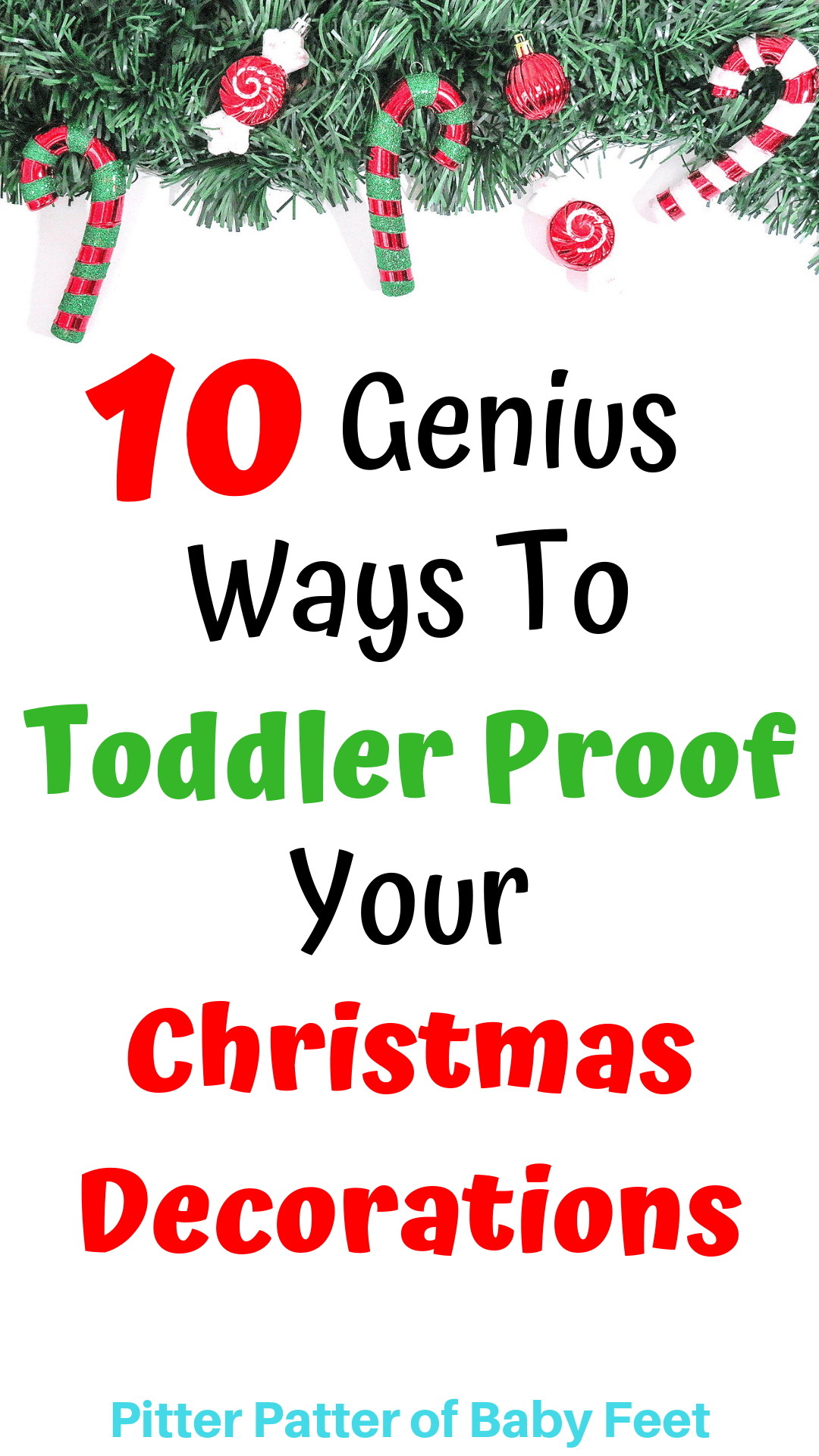 10 Genius Ways To Toddler Proof Christmas Decorations | Holiday ...