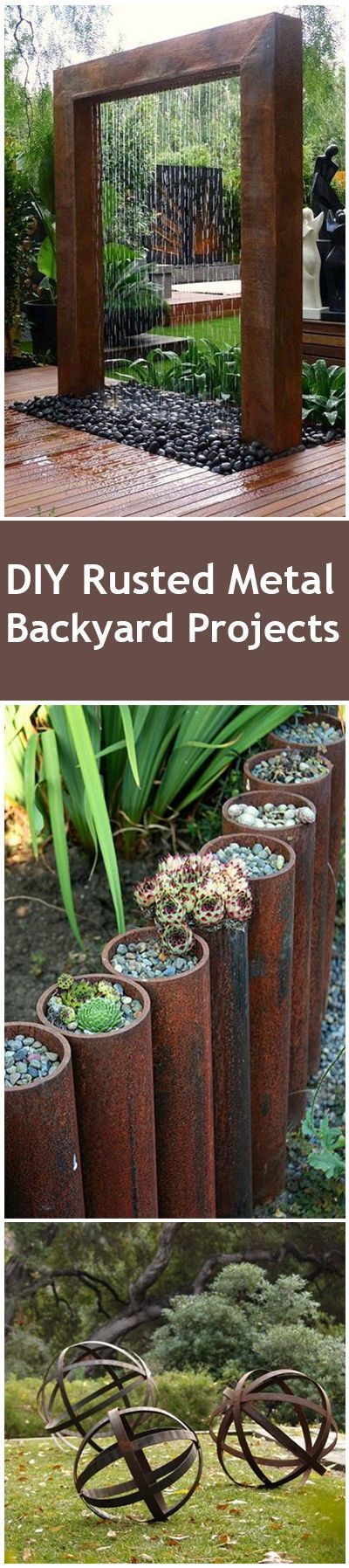 Rusted Metal Outdoor DIY Projects and Landscape Ideas