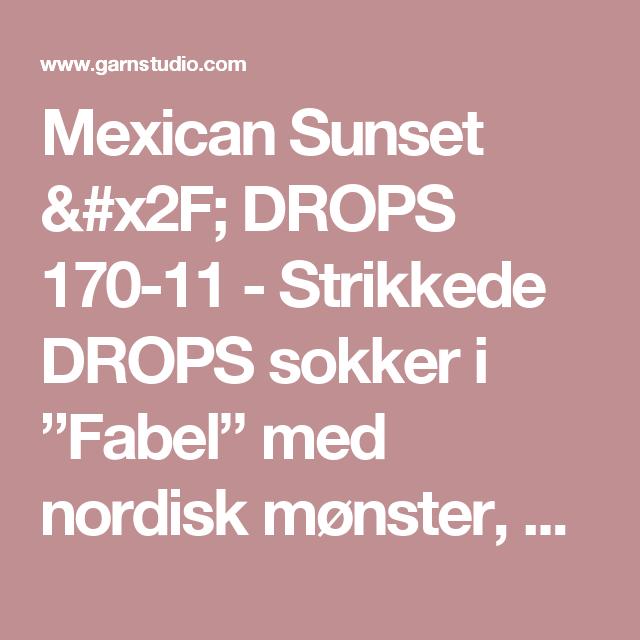 """Mexican Sunset / DROPS 170-11 - Strikkede DROPS sokker i """"Fabel"""" med nordisk mønster, strikket fra tåen og opp. Str 35 - 43 - Gratis oppskrifter fra DROPS Design"""