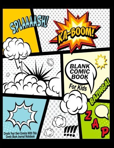 Blank Comic Book For Kids Create Your Own Comics With This Comic Book Journal Notebook Over 100 Pages Large Comic Book Pages Comic Book Template Sketch Book