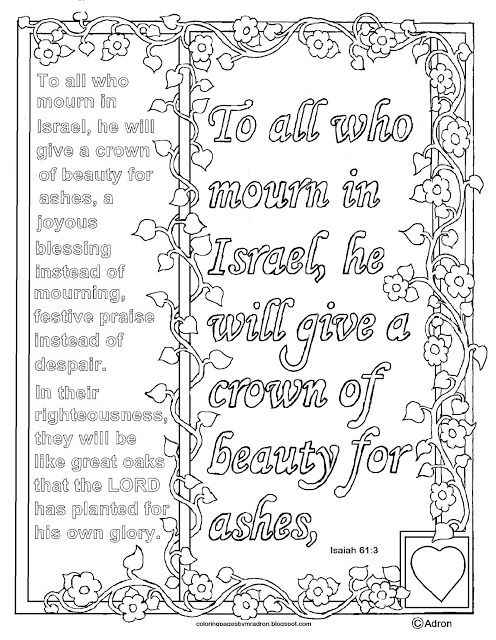 Isaiah 61:3 Print and Color Page. I have hundreds at my