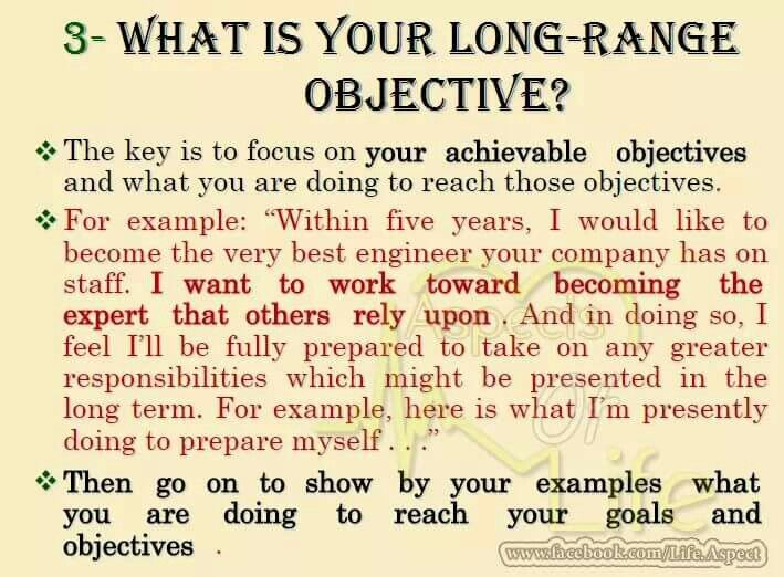 What Is Your Long Range Objective Job Interview Job Interview
