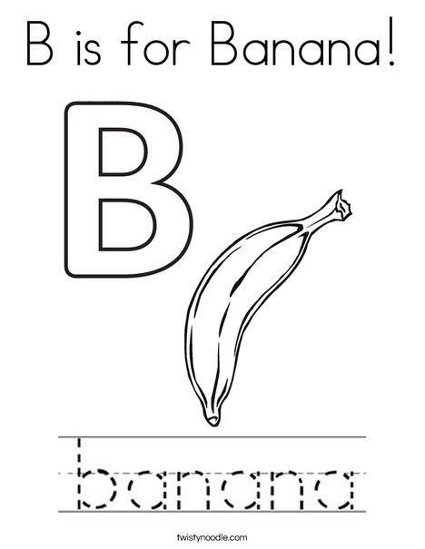 B Is For Banana Coloring Page Twisty Noodle English Activities For Kids Coloring Pages Alphabet Activities Preschool