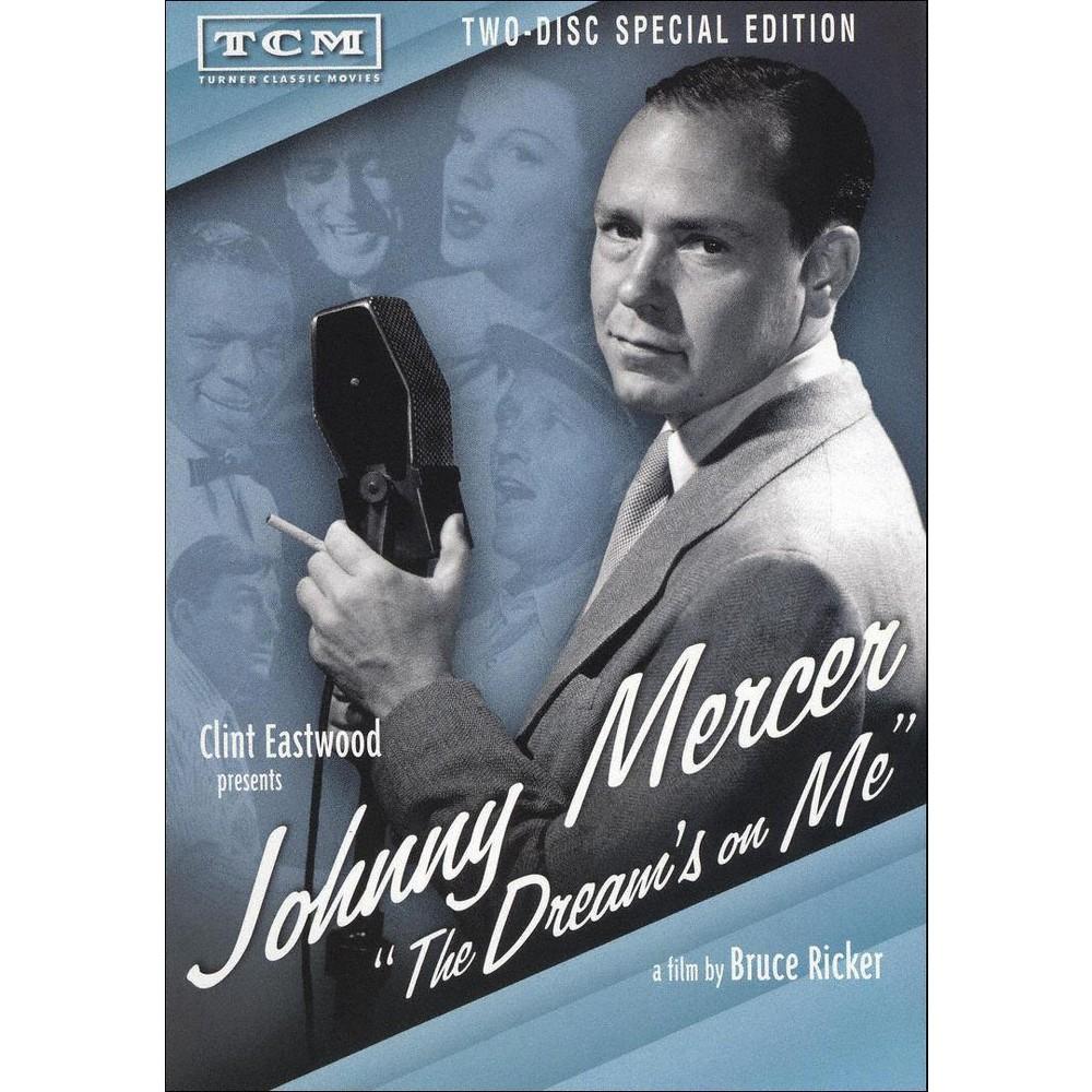 Johnny Mercer Dream S On Me Dvd Clint Eastwood Clint Johnny
