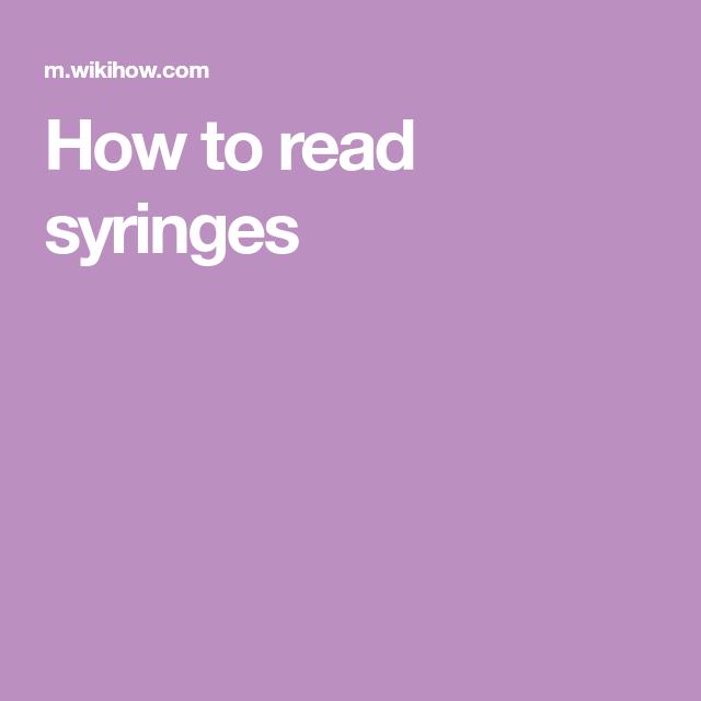 How To Read Syringes Syringe Reading Measuring Volume