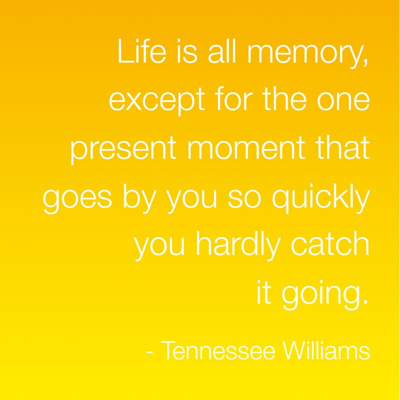 This has been my favorite quote since my senior year of high