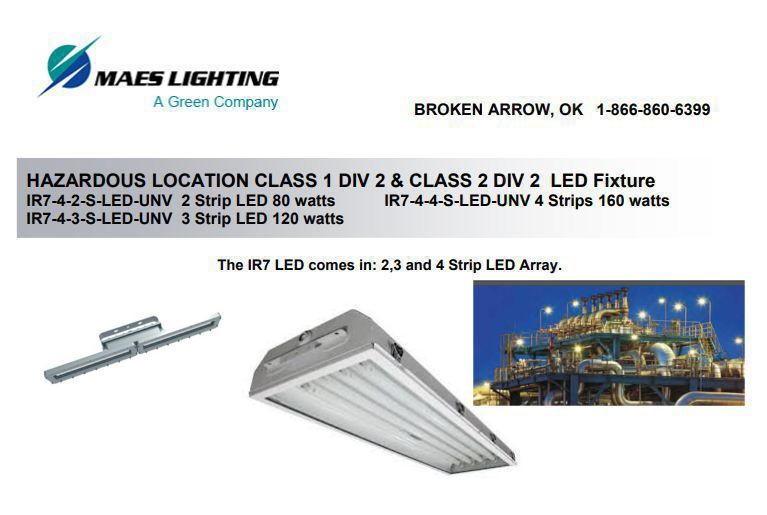 Maes Lighting manufactures explosion proof class 1 division