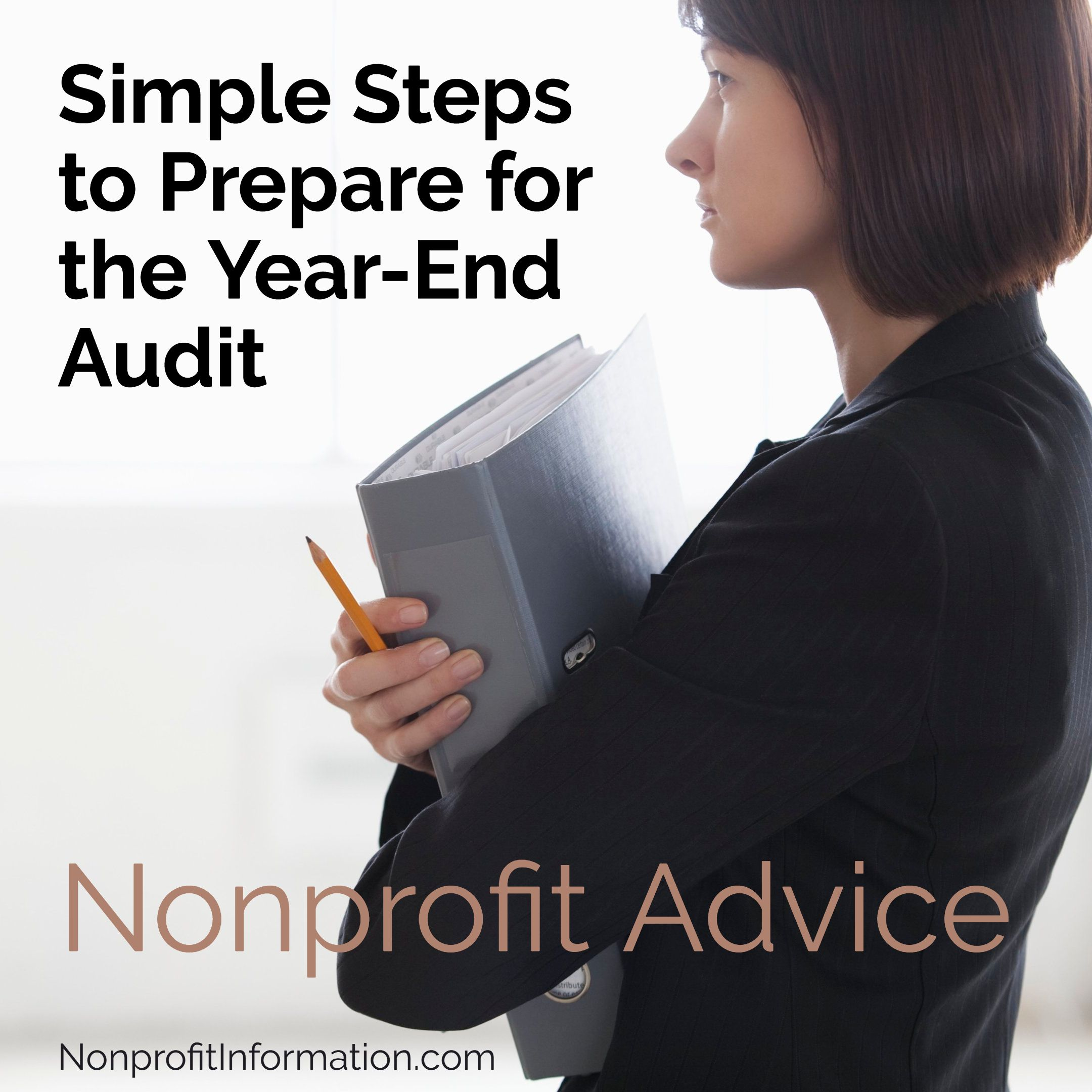 Nonprofit Accounting Steps To Prepare For The Year End Audit In 2020 Non Profit Audit Employment Form