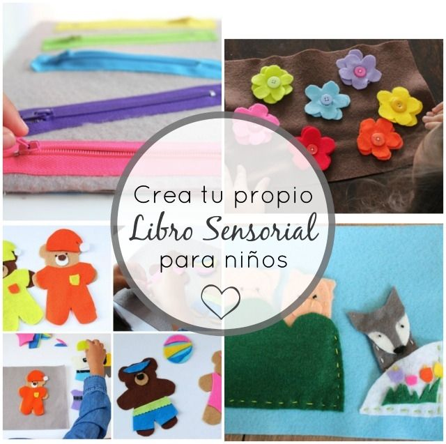 Crea tu propio libro sensorial para niños | Juego sensorial ...