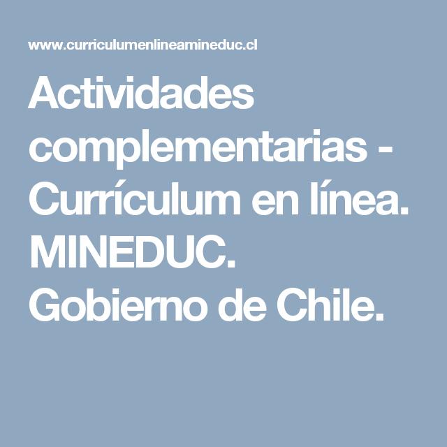 Actividades complementarias - Currículum en línea. MINEDUC. Gobierno ...
