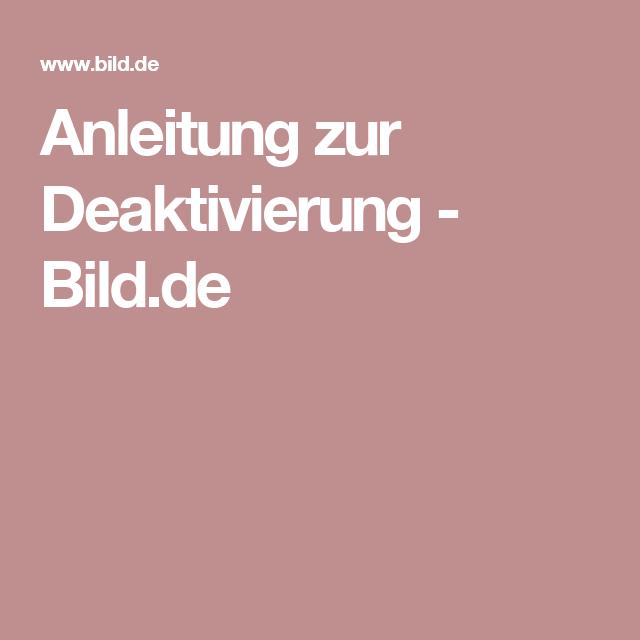 Anleitung zur Deaktivierung - Bild.de