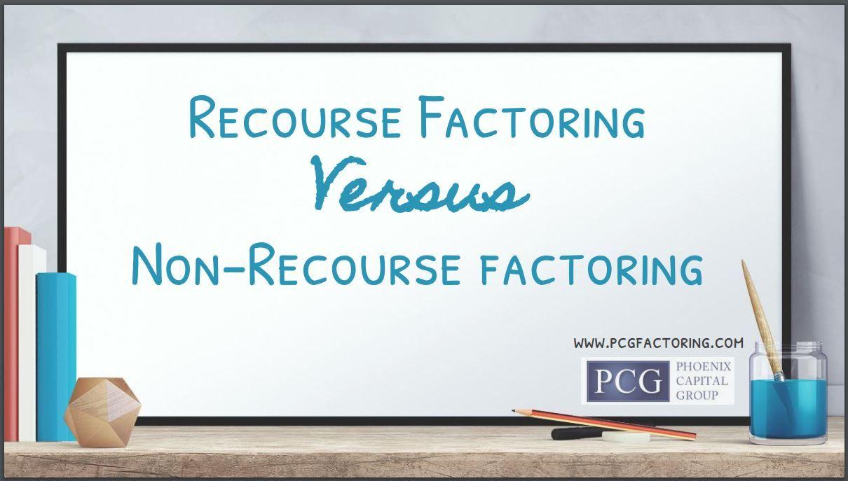 Recourse freight factoring versus non-recourse freight factoring eBook brought to you by Phoenix Capital Group, LLC