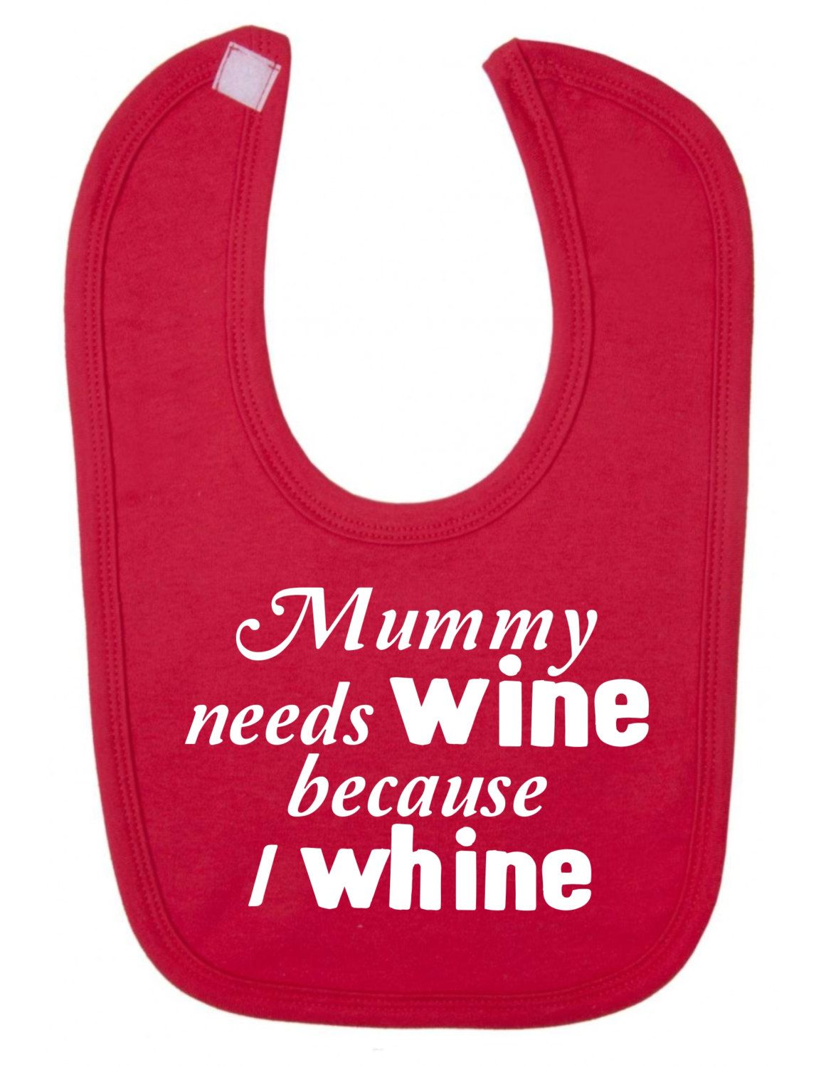 Pin By Monique On Adorable Baby Stuff Need Wine Baby Bibs Wine