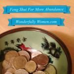 Easy Feng Shui For More Abundance
