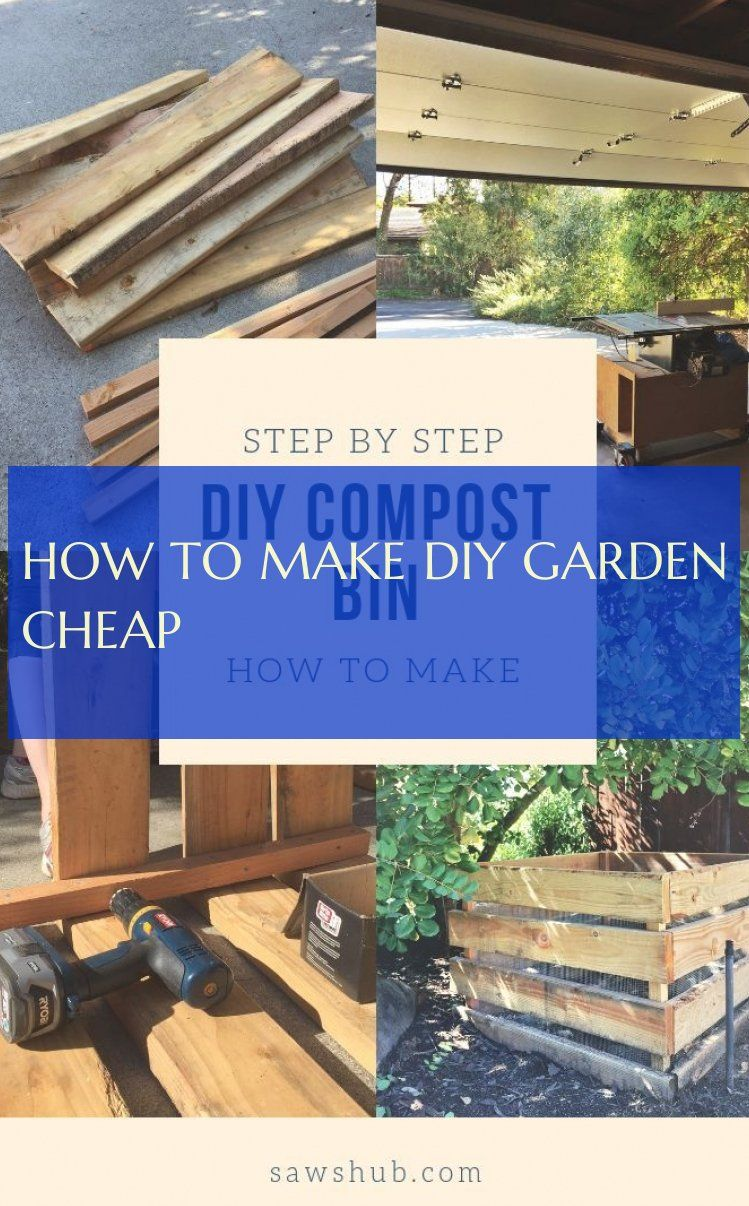 How To Make diy garden cheap
