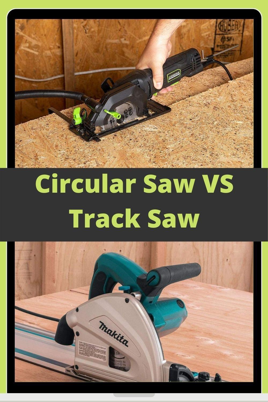 Circular Saw Vs Track Saw In 2020 Circular Saw Circular Saw