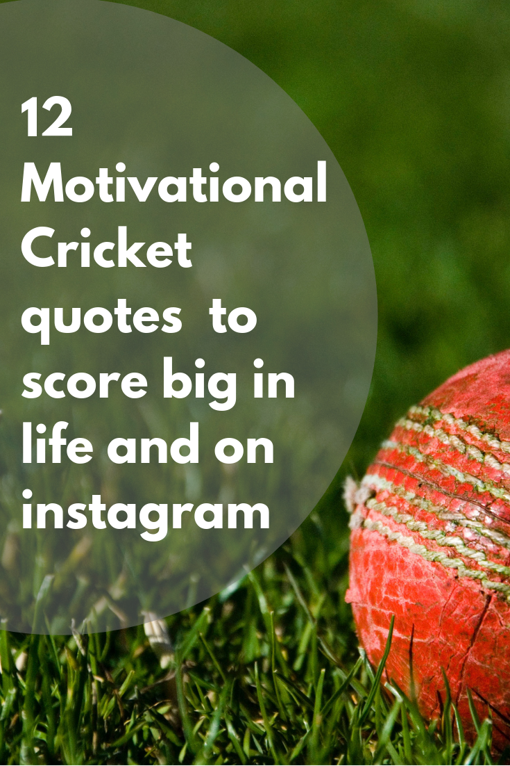 12 Motivational Cricket Quotes to score Big in life and on ...